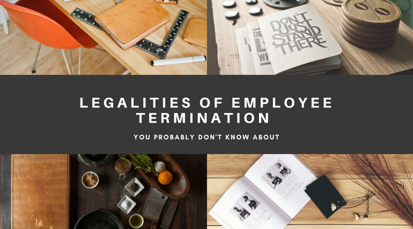 Legalities of employee termination you
