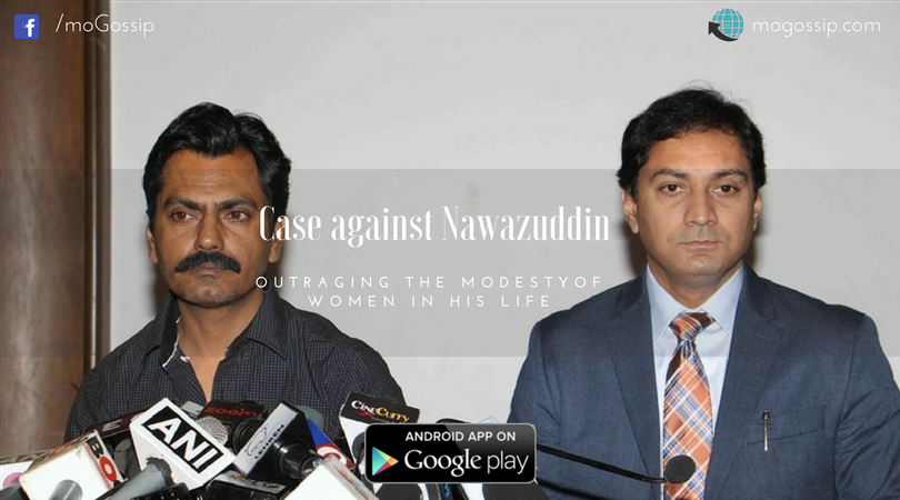 Case against Nawazuddin for outraging the