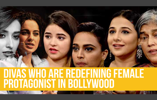 Divas who are redefining female protagonist in Bollywood
