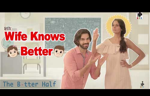 SIT | The Better Half | WIFE KNOWS BETTER