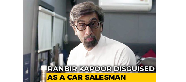 WHEN RANBIR KAPOOR DISGUISED HIMSELF AS AN AUTO SALESMAN
