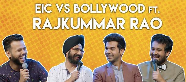 EIC vs Bollywood ft. Rajkummar Rao