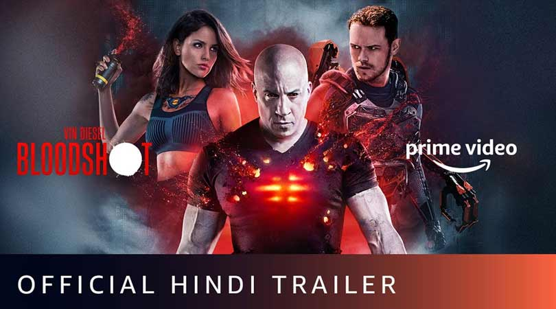 Bloodshot Official Hindi Trailer !