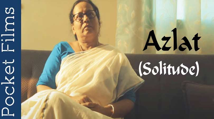 Azlat (Solitude) - Hindi Drama Short Film On Isolation